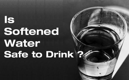 Is Softened Water Safe to Drink?