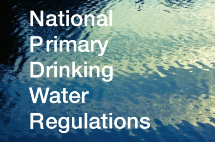 Understanding the National Primary Drinking Water Regulations